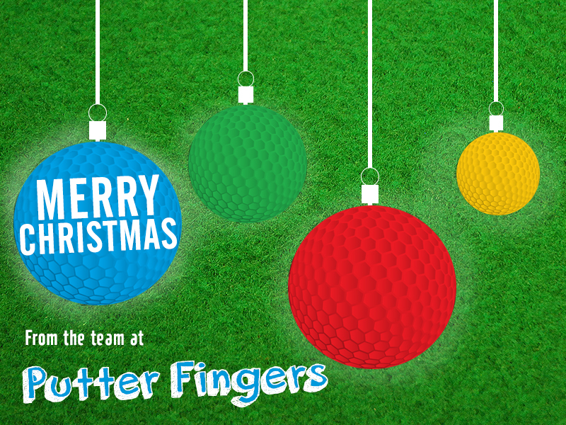 Festive wishes from the team at Putterfingers.co.uk