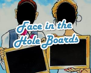 face in hole boards, aunt sally boards, peep boards, seaside boards, games