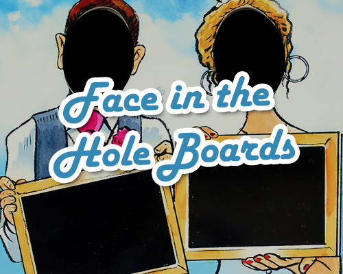 face in hole boards, aunt sally boards, peep boards, seaside boards, games